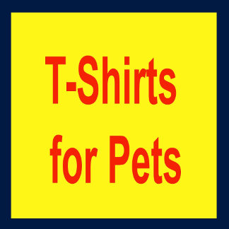 T-Shirts for Pets