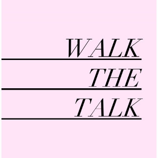 Walk the talk - Daily Motivation For Her