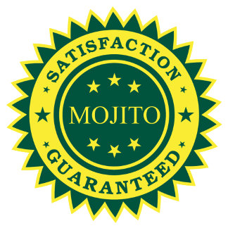 Mojito Satisfaction Guaranteed