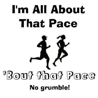 All About That Pace
