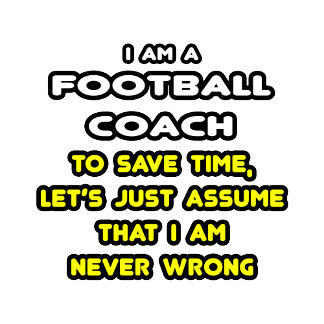Funny Football Coach T-Shirts and Gifts