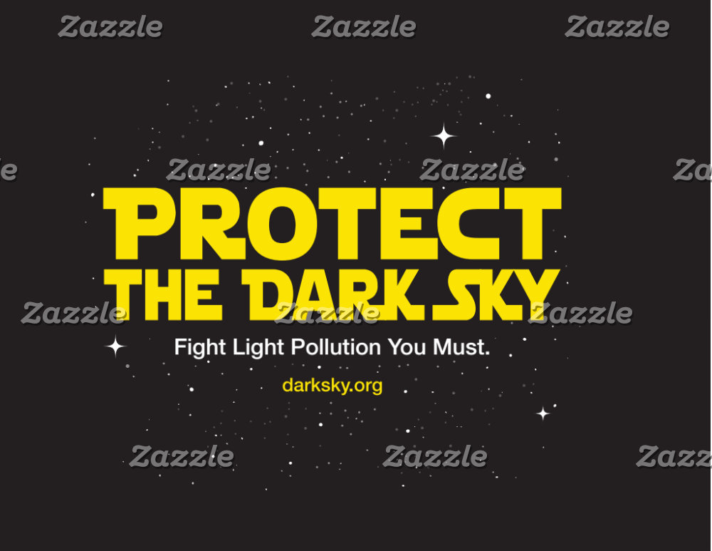 Protect the Dark Sky