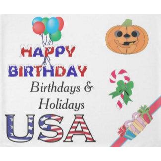 *Holidays and Birthdays