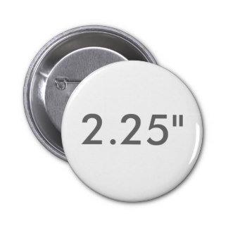 "2.25"" ZAZZLE Buttons STANDARD"