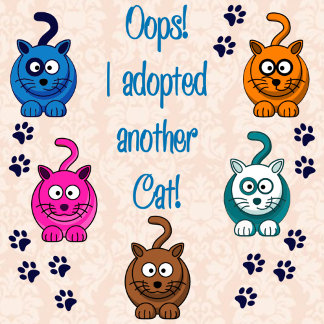 Oops!  I Adopted Another Cat!