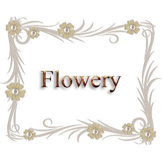 Flowery