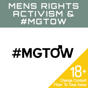 Mens Rights Activism & #MGTOW