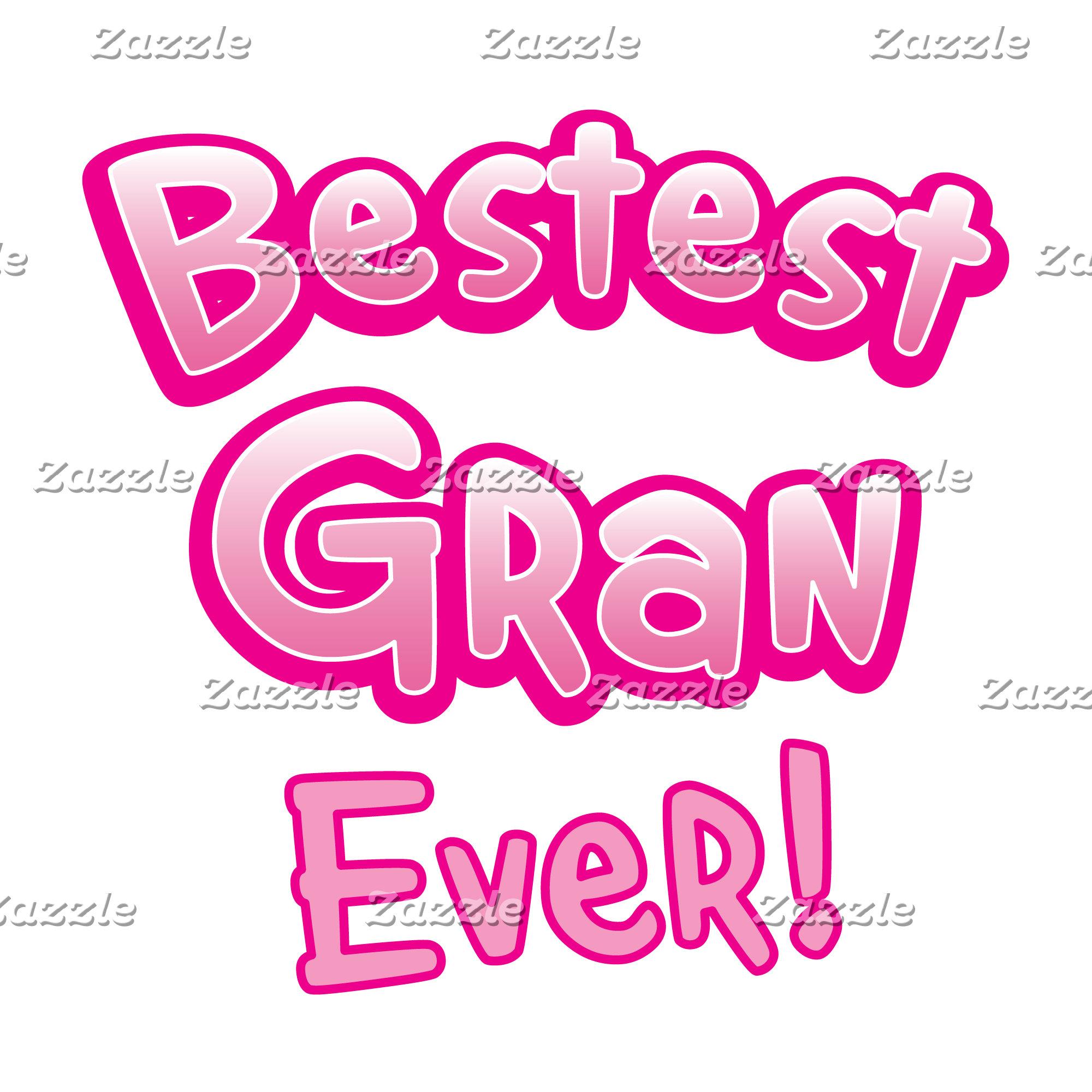 BESTEST gran EVER grandmother granny