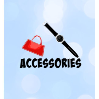 ACCESSORIES: Buttons, Hats, Ties, Totes, Watches..