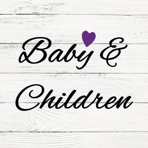 Baby and Children
