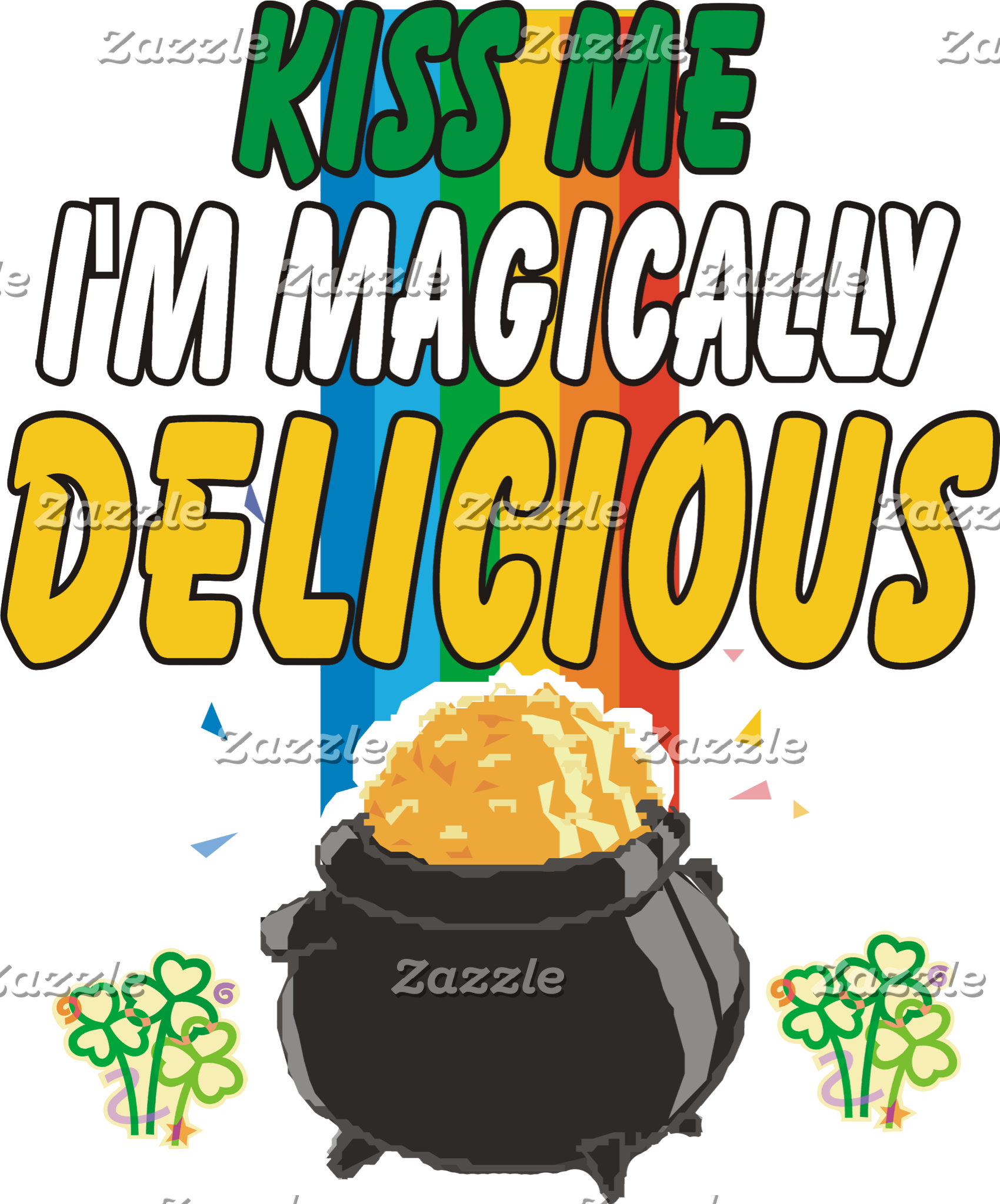 Irish - Kiss Me I'm Magically Delicious T-Shirt
