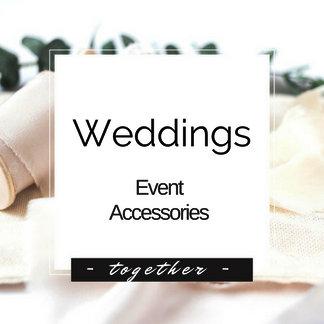 Wedding - Event Accessories