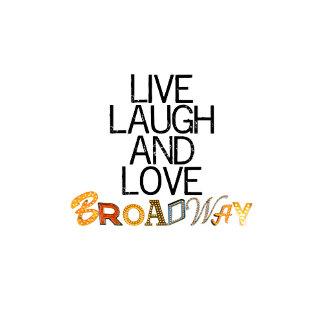 LiveLaughLoveBway