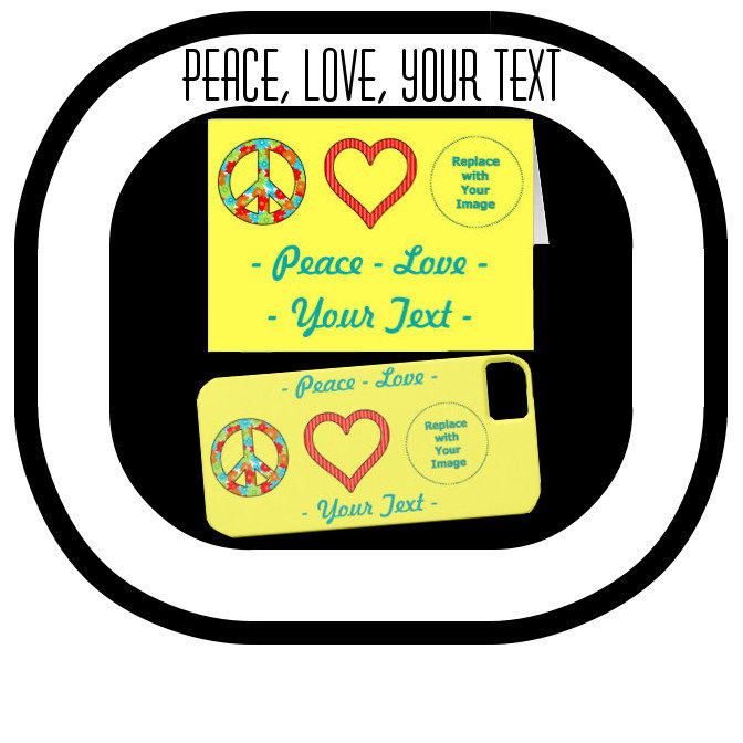 Peace, Love, Your Text