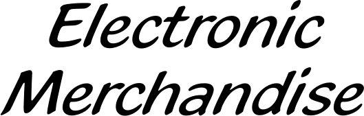 Electronic Merchandise