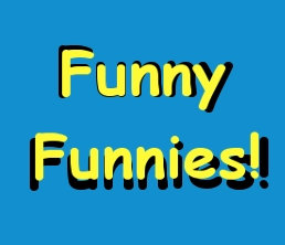 Funny Funnies!
