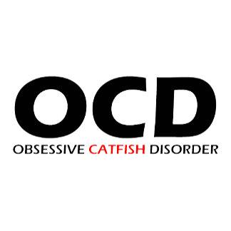Obsessive Catfish Disorder