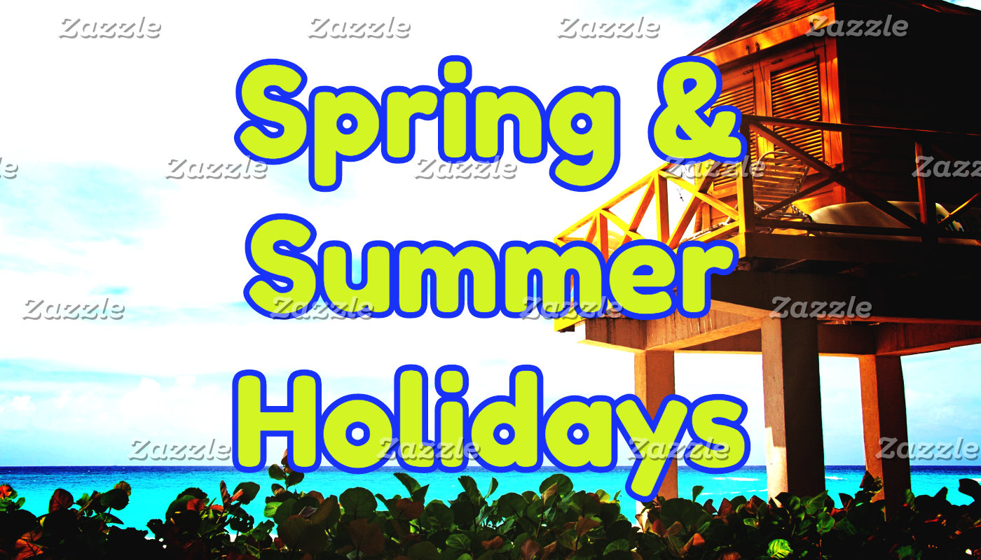 Holidays: Spring and Summer