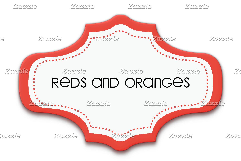 Reds and Oranges