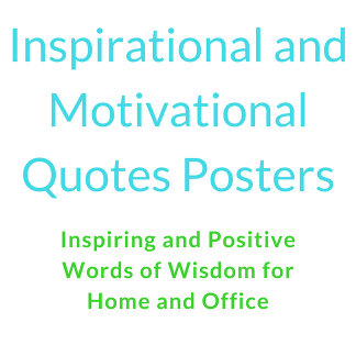 Posters with Inspirational and Motivational Quotes