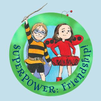 Superpower: Friendship!