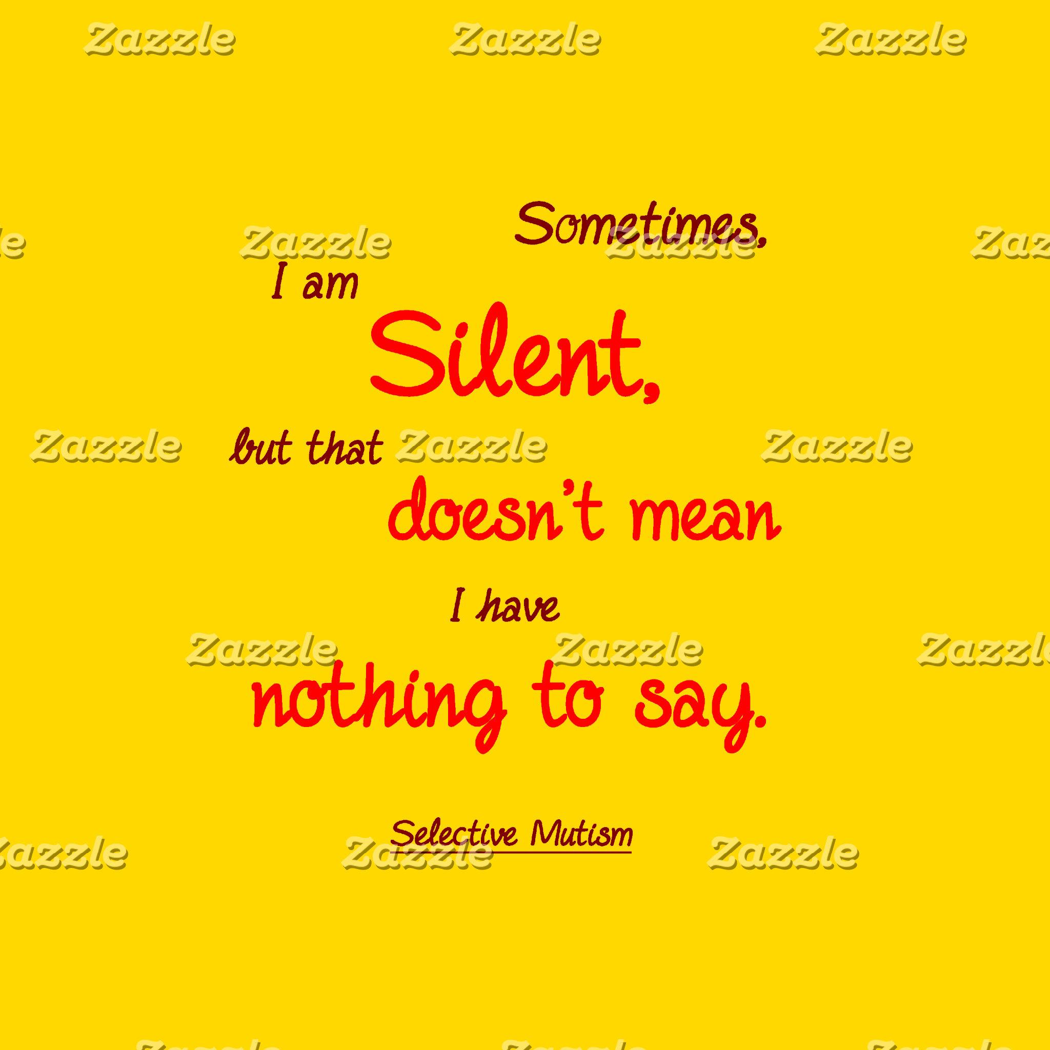 Sometimes Silent