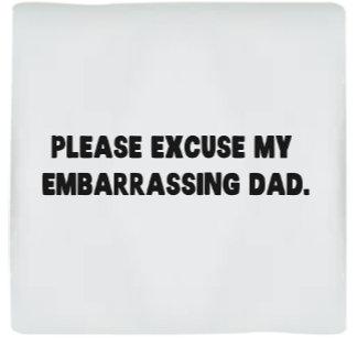 Please Excuse My Embarrassing Dad