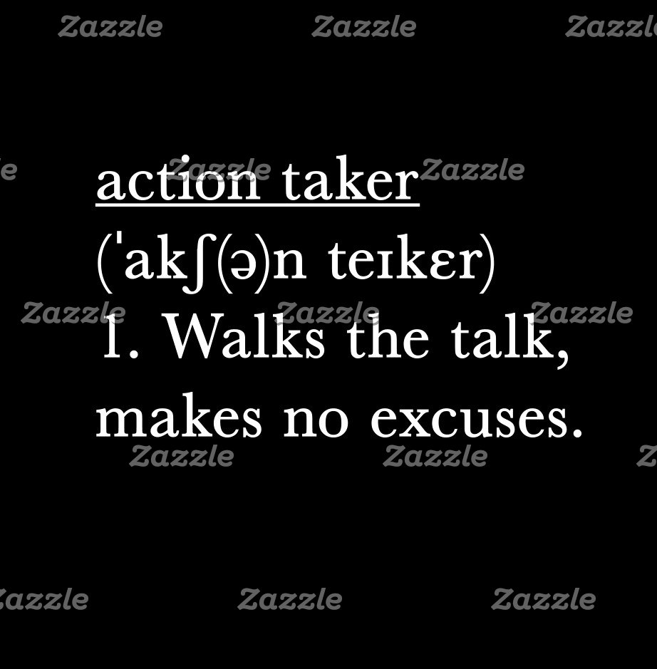 Action Taker - Motivational Quote for Him & Her