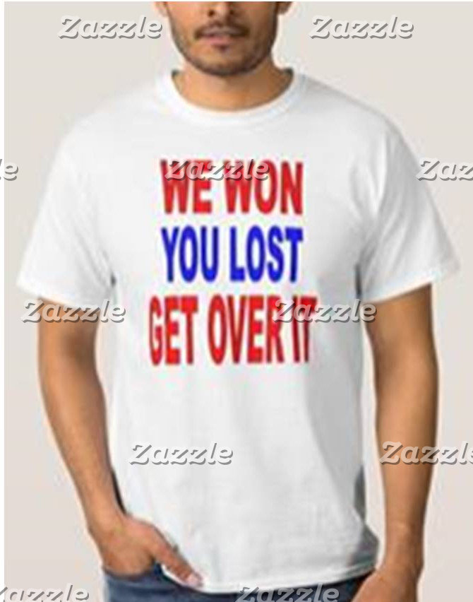 WE WON YOU LOST: TRUMP 2016