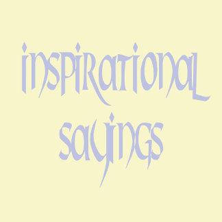 Inspirational Sayings