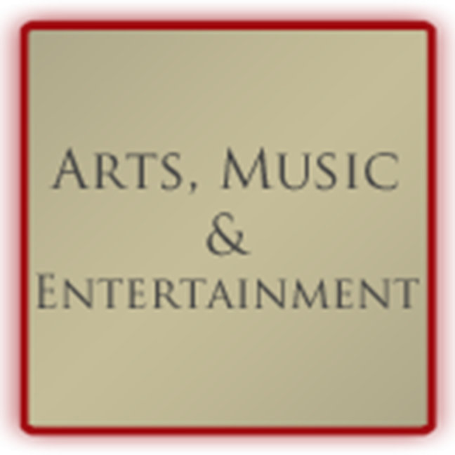 Arts, Music and Entertainment