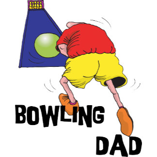 Bowling Dad T-Shirt Gifts Cards