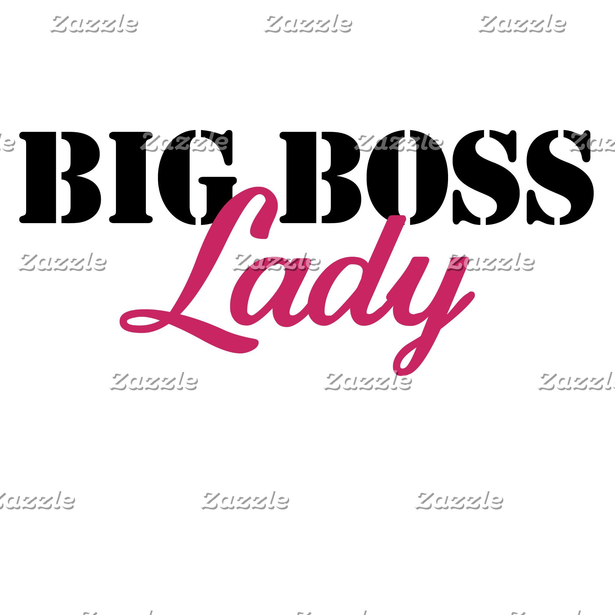 Big Boss Lady