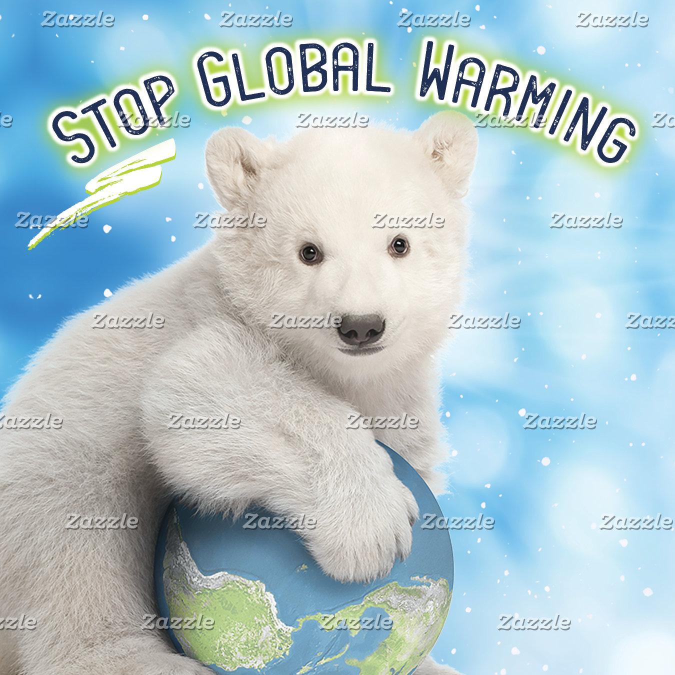 GLOBAL WARMING Awareness Gifts