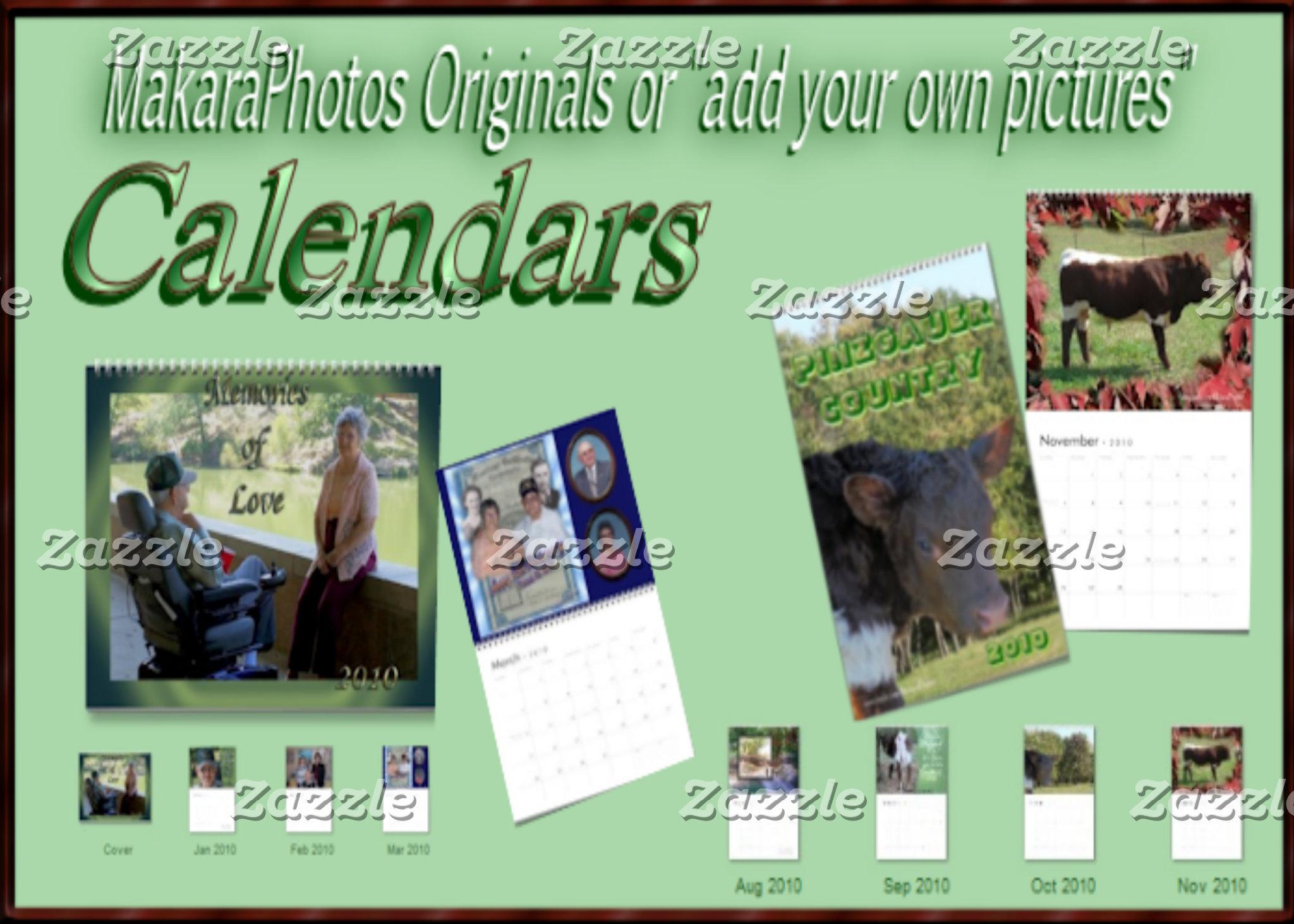 CALENDARS - Makara Originals or your pictures.
