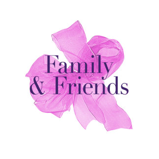 Family & Friends