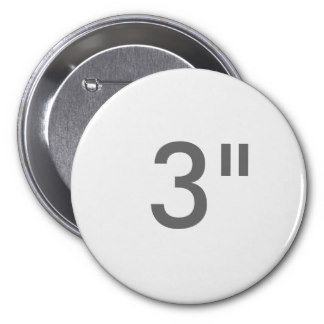 "3"" ZAZZLE Buttons LARGE"