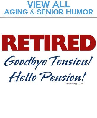 02. Aging / Senior Humor