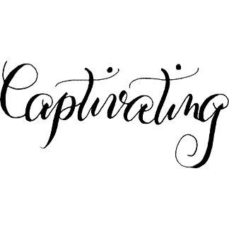 Captivating