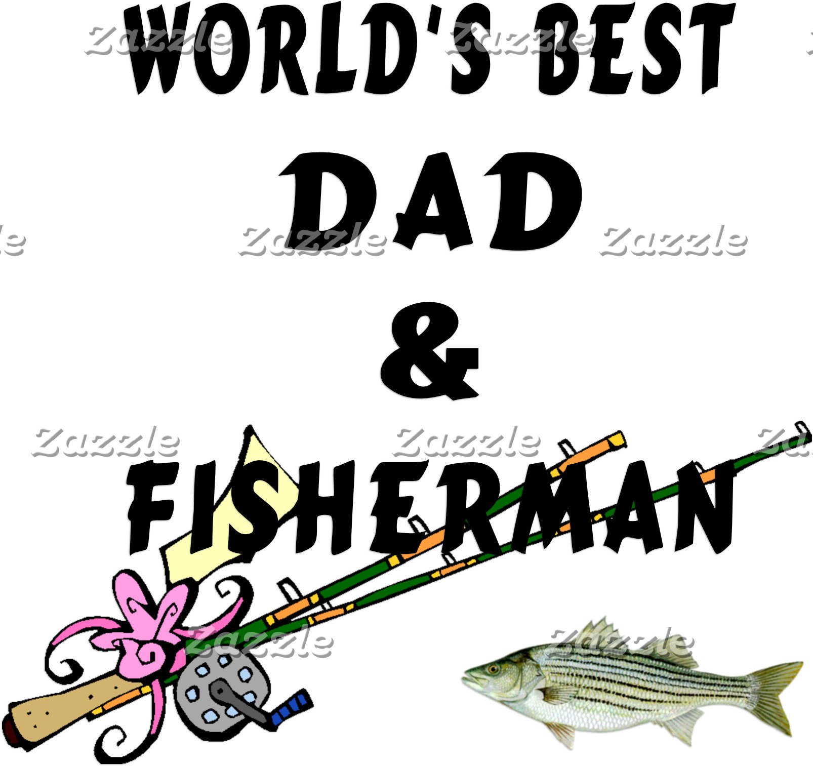 Best Dad and Fishing