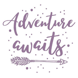 adventure awaits  in purple