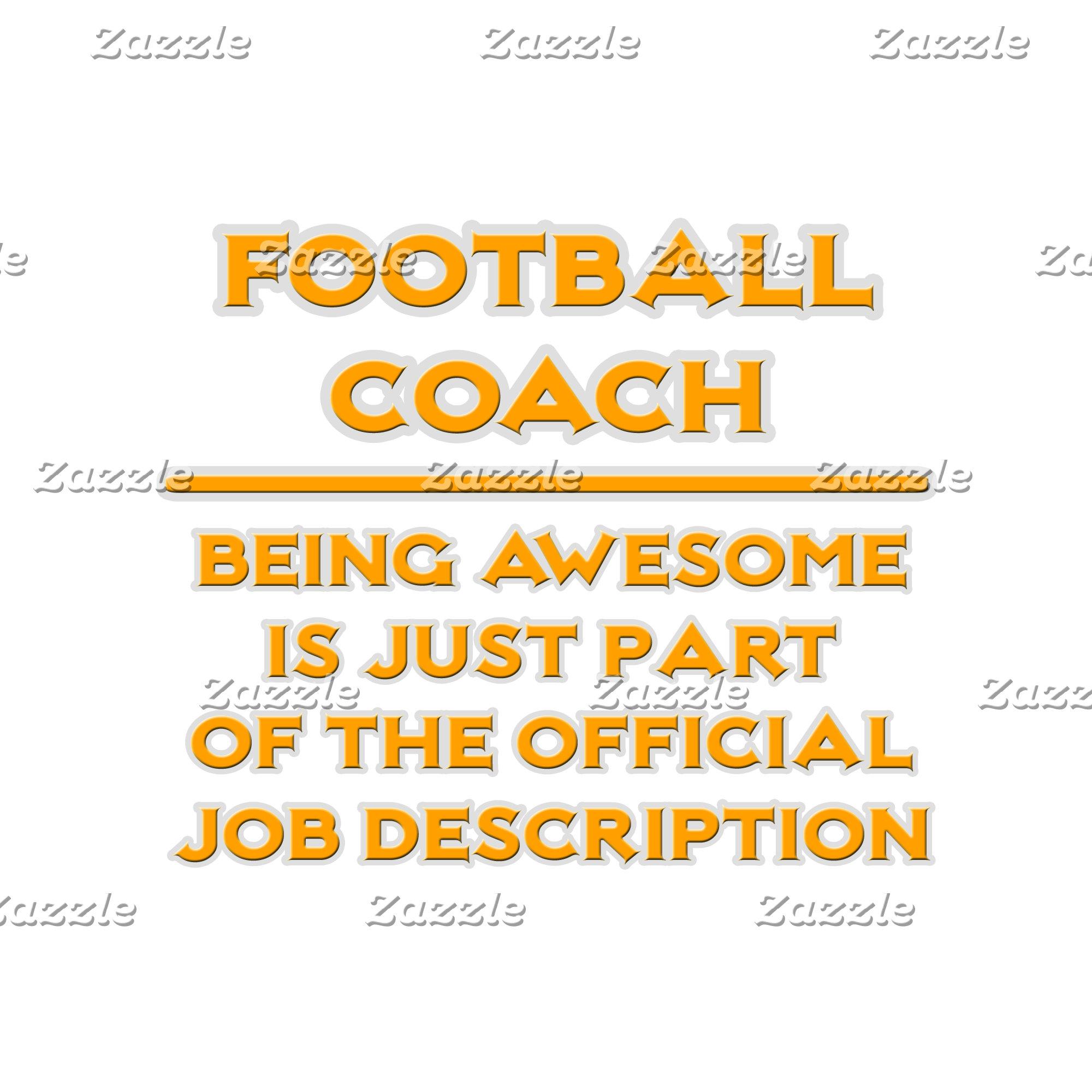 Awesome Football Coach .. Job Description
