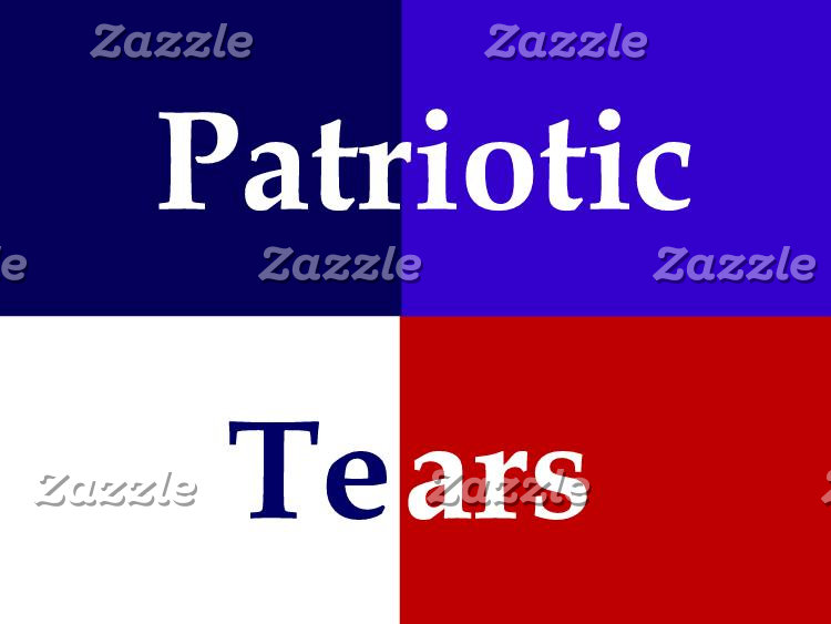 Patriotic Tears