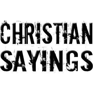 Christian Sayings