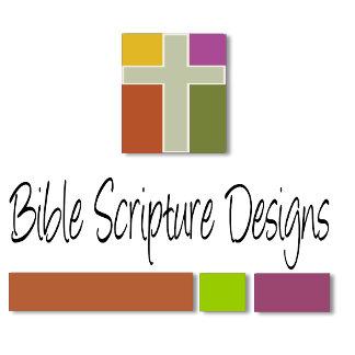 BIBLE SCRIPTURE DESIGNS