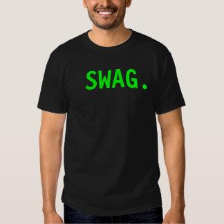 Swag. Camisetas