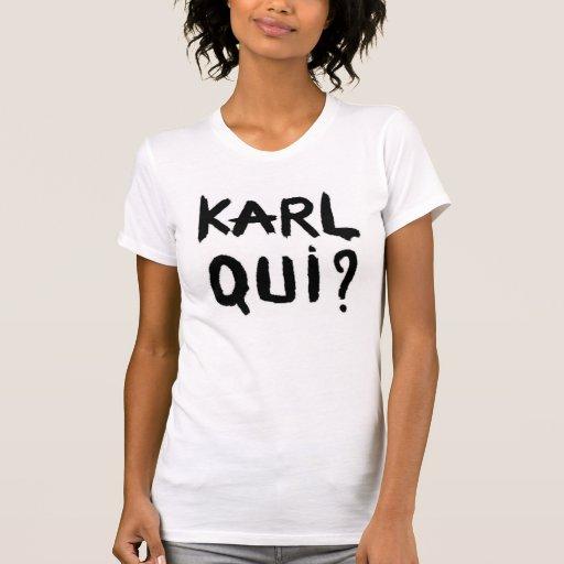 T - shirt Karl Qui fashion Camiseta