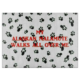 Tabla De Cortar mi malamute de Alaska camina en mí