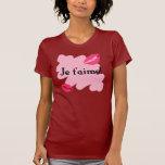 ¡T'aime de Je! - Francés te amo Camiseta