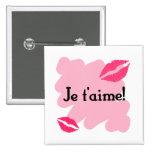 ¡T'aime de Je! - Francés te amo Pin